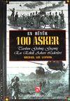 En Büyük 100 Asker & Tarihin Gelmiş Geçmiş En Etkili Askeri Liderleri