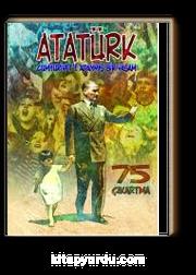 Atatürk & Cumhuriyet'e Adanmış Bir Yaşam Çıkartmalarla Atatürk