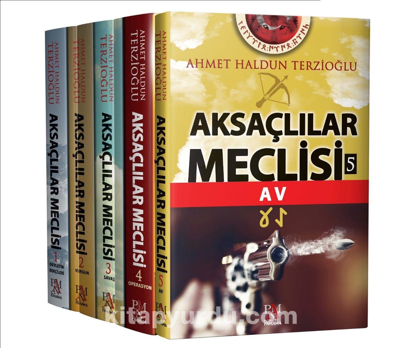 Aksaçlılar Meclisi Seti (5 Kitap) - Ahmet Haldun Terzioğlu pdf epub