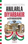 Anılarla Diyarbakır ve Diyarbakırspor