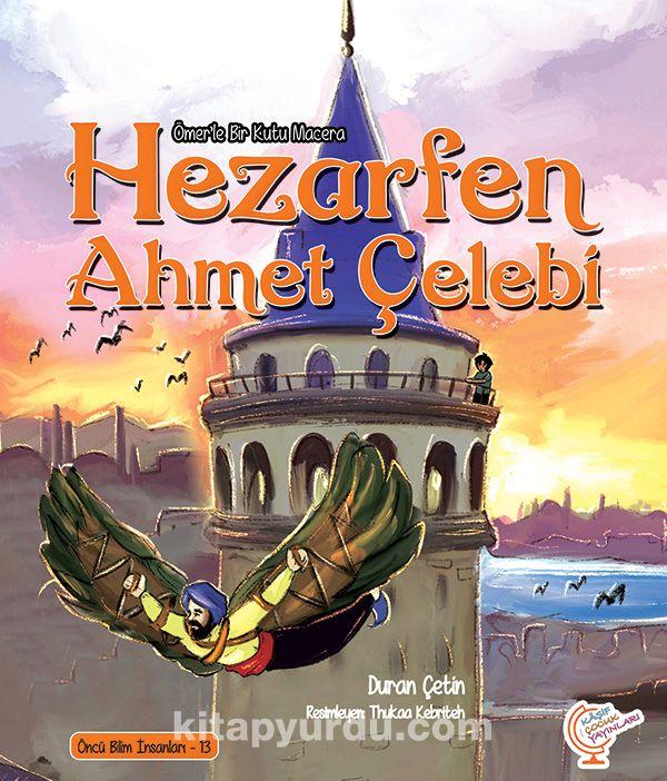 Ömerle Bir Kutu Macera: Hezarfen Ahmet Çelebi - Duran Çetin pdf epub