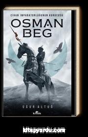 Osman Beg & Cihan İmparatorluğunun Kurucusu