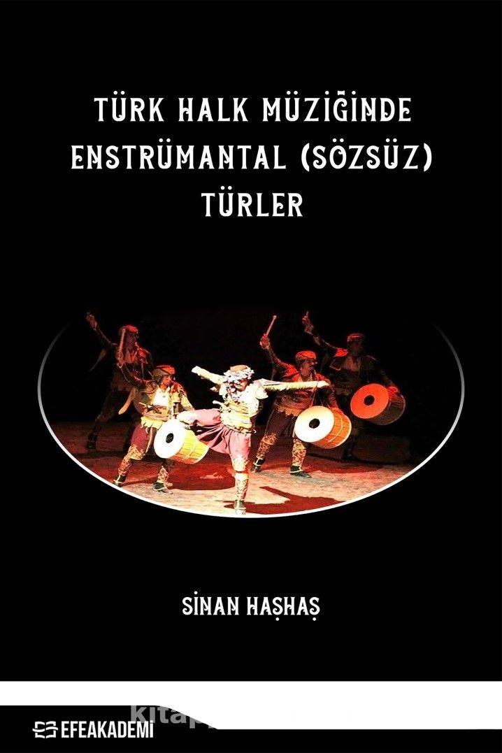 Türk Halk Müziğinde Enstrümantal (Sözsüz) Türler - Sinan Haşhaş pdf epub