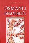 Osmanlı İmparatorluğu - Toplum ve Ekonomi