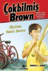 Köpüren Gazoz Davası / Çokbilmiş Brown - 2