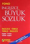 İngilizce Büyük Sözlük İngilizce-Türkçe/Türkçe-İngilizce