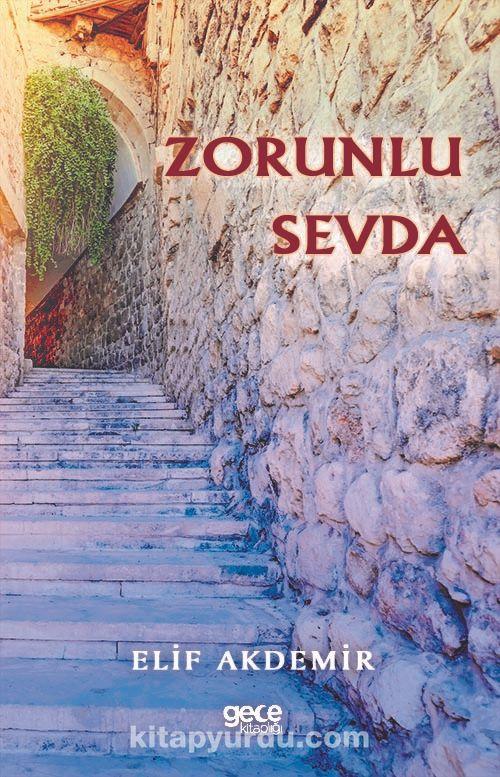 Zorunlu Sevda - Elif Akdemir pdf epub