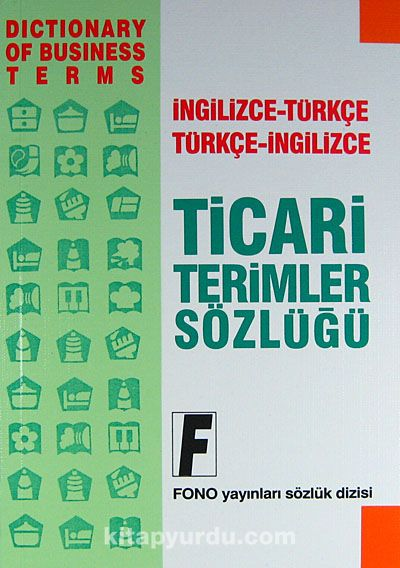 Ticari Terimler Sözlüğüİngilizce-Türkçe / Türkçe-İngilizce