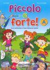 Piccolo e forte! A +CD (Çocuklar için İtalyanca)