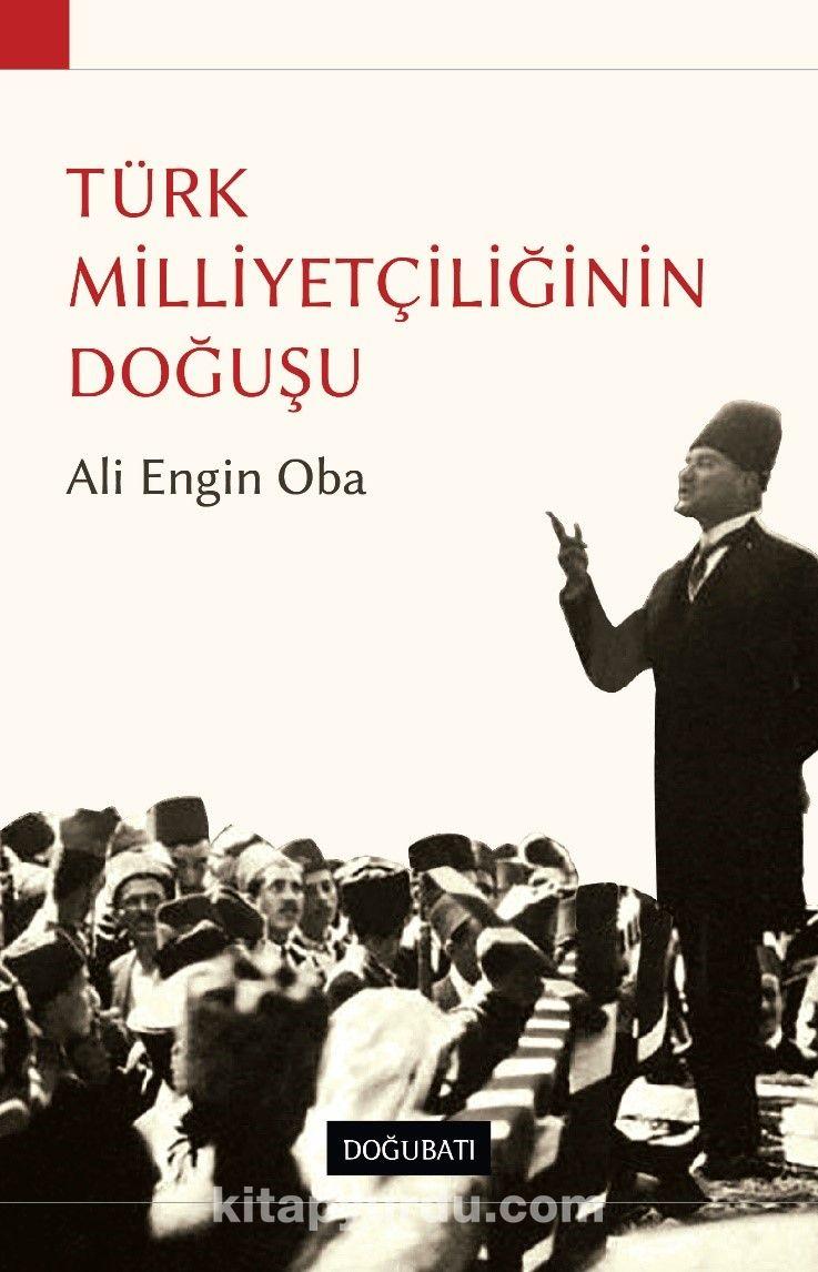 Türk MilliyetçiliğininDoğuşu - Ali Engin Oba pdf epub