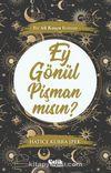 Ey Gönül Pişman Mısın? & Bir Ali Kuşçu Romanı