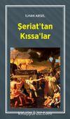 Şeriat'tan Kıssa'lar (2 Cilt Birarada)