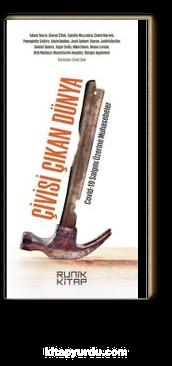 Çivisi Çıkan Dünya & Covid-19 Salgını Üzerine Muhasebeler