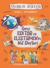 Genç Editör ve Eleştirmenin Not Defteri & Yazarlık Atölyesi