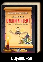 Onların Alemi & Haletü Ehli'l Hakikati Maallah