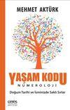 Yaşam Kodu - Numeroloji & Doğum Tarihi ve İsminizde Saklı Sırlar