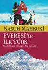 Everest'te İlk Türk Chomolugma & Dünyanın Ana Tanrıçası