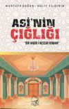 Asi'nin Çığlığı & Bir Habib-i Neccar Romanı