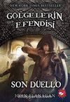 Gölgelerin Efendisi 14 / Son Düello