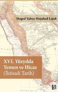 XVI. Yüzyılda Yemen ve Hicaz (İktisadi Tarih)