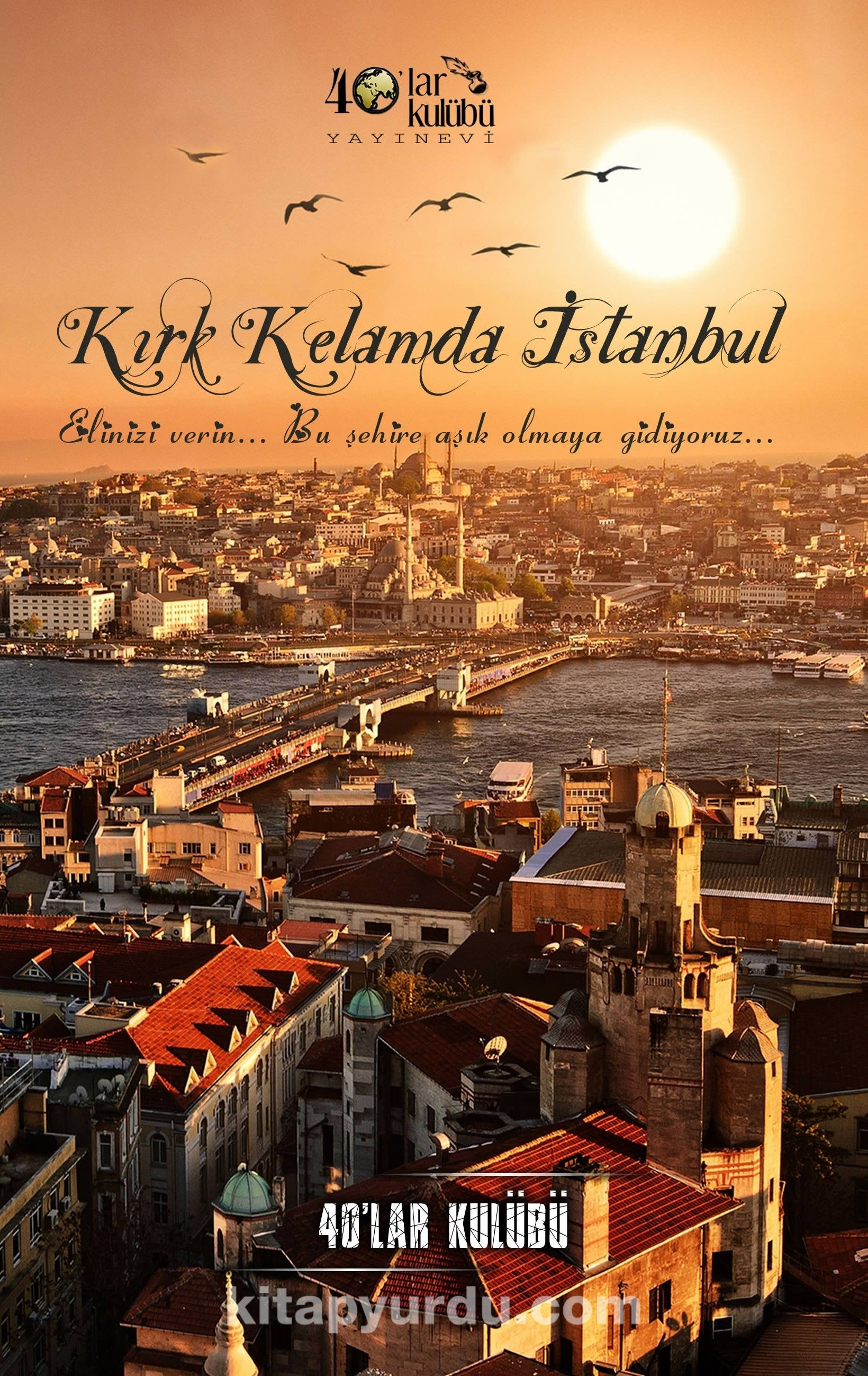 Kırk Kelamda İstanbul - 40'lar Kulübü pdf epub