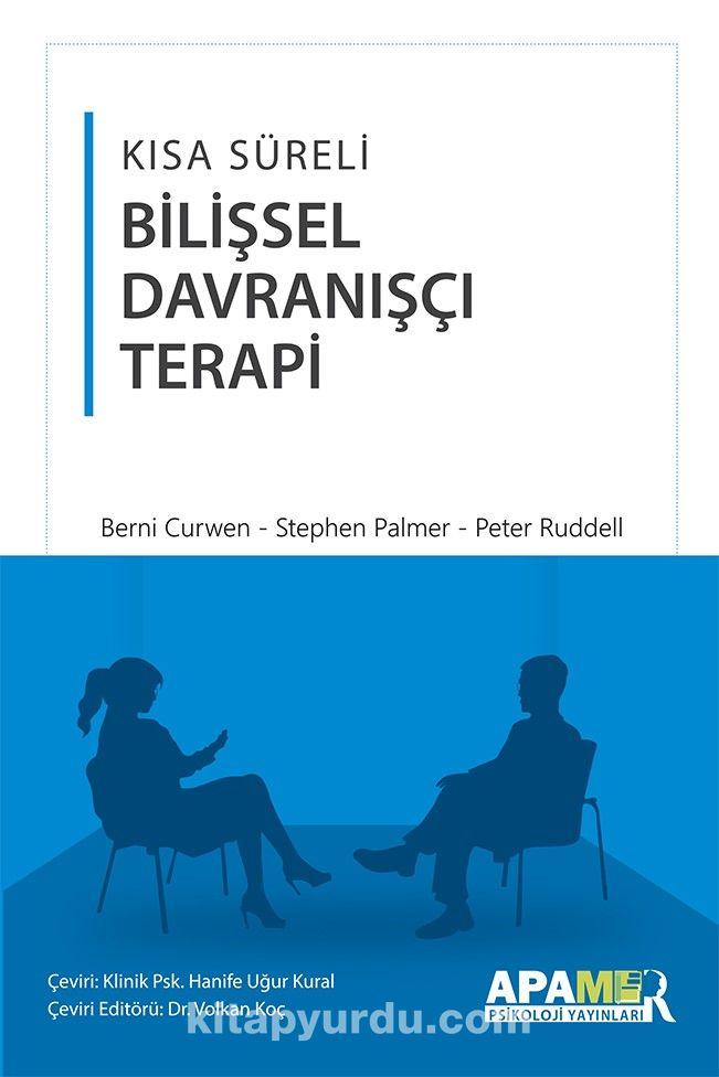 Kısa Süreli Bilişsel Davranışçı Terapi - Berni Curwen pdf epub