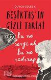 Beşiktaş'ın Gizli Tarihi