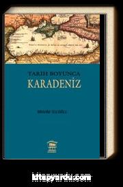 Tarih Boyunca Karadeniz