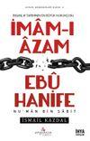 İnsanlık Tarihinin En Büyük Hukukçusu İmam-ı Azam Ebu Hanife