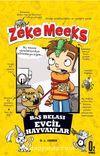 Zeke Meeks & Baş Belası Evcil Hayvanlar