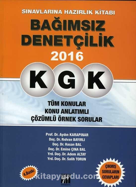 KGK Bağımsız Denetçilik Sınavlarına Hazırlık KitabıTüm Konular-Konu Anlatımlı-Çözümlü Örnek Sorular - Y.Doç.Dr. Aydın Karapınar pdf epub