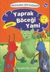 Yaprak Böceği Yami - Selam / Hikayelerle Dini Değerler 10