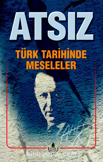 Türk Tarihinde Meseleler - Hüseyin Nihal Atsız pdf epub