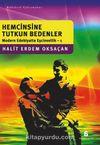 Hemcinsine Tutkun Bedenler / Modern Edebiyatta Eşcinsellik 1