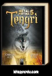 Metal Fırtına 5 / Tengri