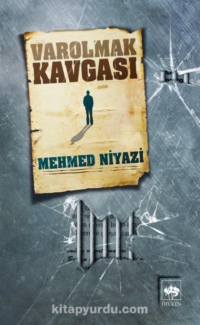 Varolmak Kavgası - Mehmed Niyazi pdf epub