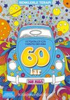 60'lar / Renklerle Terapi