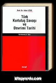 Türk Kurtuluş Savaşı ve Devrim Tarihi