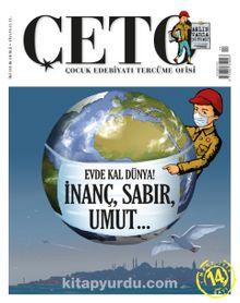Çeto Çocuk Edebiyatı Tercüme Ofisi İki Aylık Dergi Sayı:14 Mart-Nisan 2020
