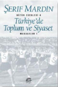 Türkiye'de Toplum ve Siyaset Makaleler 1