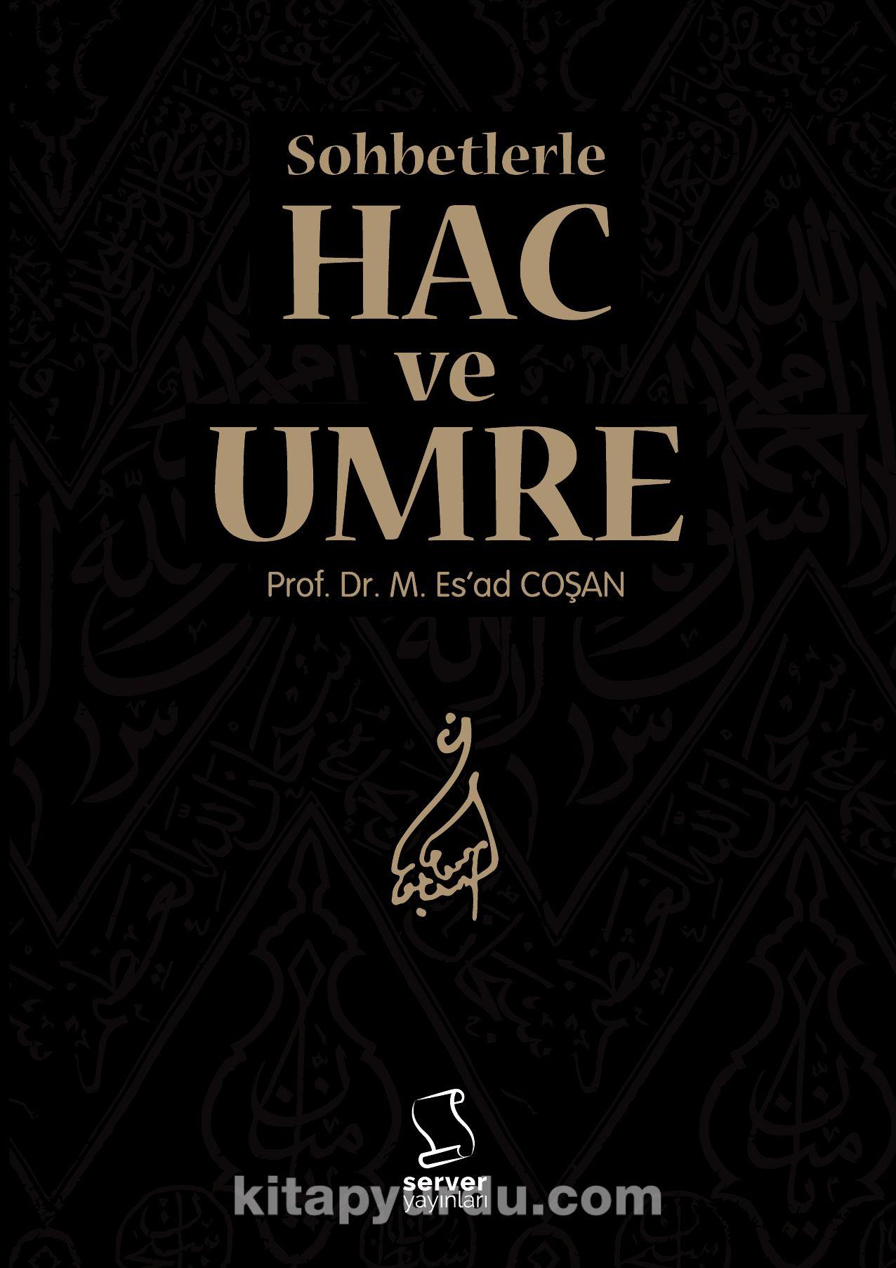 Hac ve Umre - Prof. Dr. Mahmud Esad Coşan pdf epub