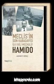 Meclis'in Son Kabadayısı İlk Faili Meçhulü! Hamido