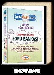 2016 KPSS ÖABT Türkçe Öğretmenliği Tamamı Çözümlü Soru Bankası