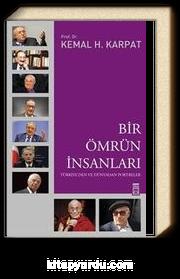 Bir Ömrün İnsanları & Türkiye'den ve Dünyadan Portreler