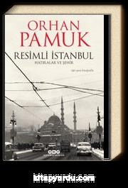 Resimli İstanbul & Hatıralar ve Şehir