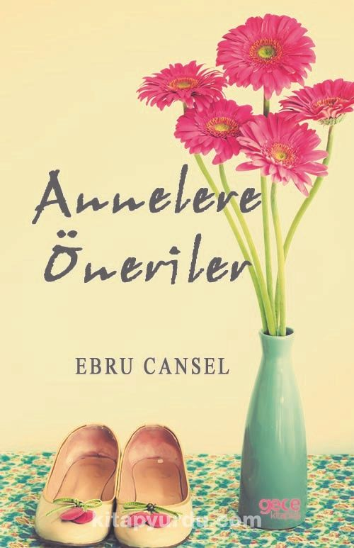 Annelere Öneriler - Ebru Cansel pdf epub