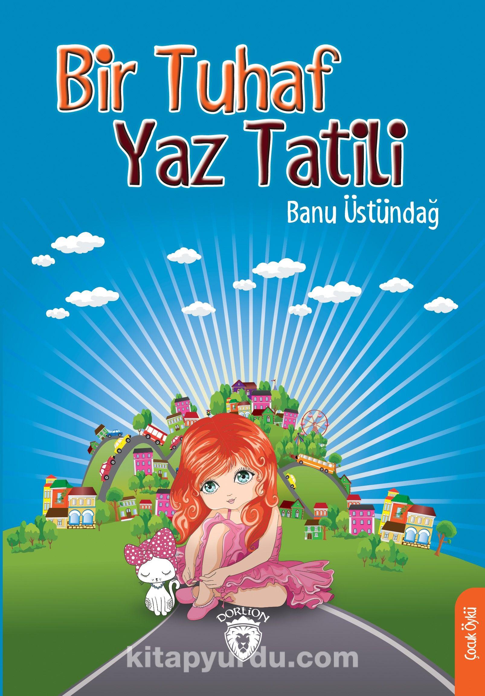 Bir Tuhaf Yaz Tatili - Banu Üstündağ pdf epub