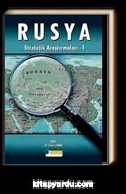 Rusya Stratejik Araştırmaları I
