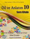 10. Sınıf Dil ve Anlatım Soru Kitabı