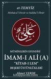 Müminlerin Efendisi İmam-ı Ali Kitab-ı Lem & Beşeri Üstünlükleri
